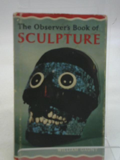Observers Book Of Sculpture By William Gaunt