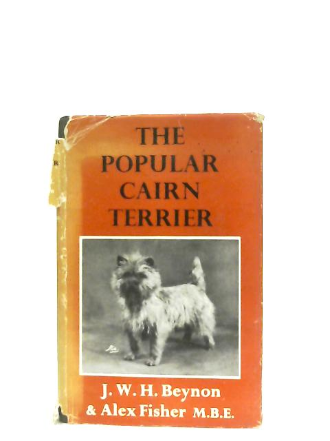 The Popular Cairn Terrier By John W. H. Beynon