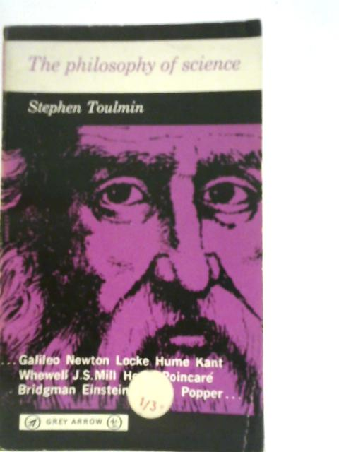 The Philosophy of Science: An Introduction By Stephen Edelston Toulmin