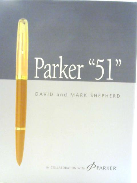 """Parker """"51"""" By David Shepherd"""