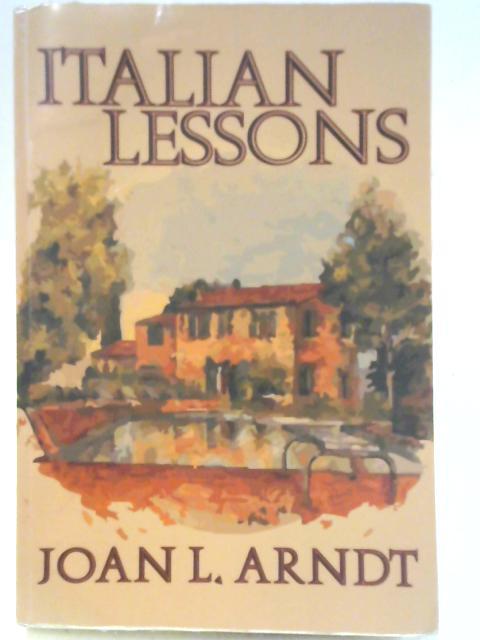 Italian Lessons By Joan L. Arndt
