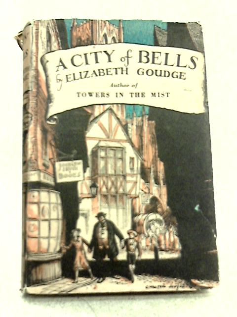 A City Of Bells By Elizabeth Goudge