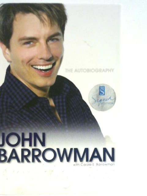 Anything Goes: The Autobiography By John Barrowman & Carole E. Barrowman
