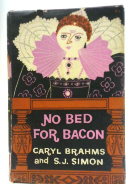 No bed for Bacon By Caryl Brahms