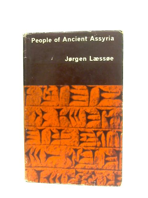 People of Ancient Assyria By Laessoe, Jorgen