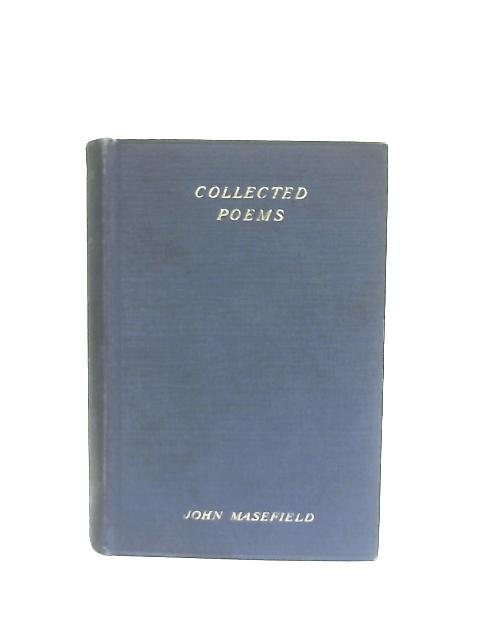 Collected Poems By John Masefield