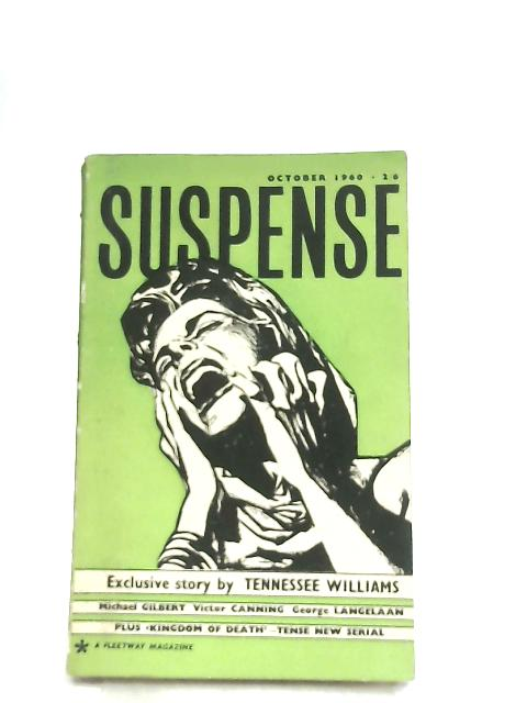 Suspense Monthly October 1960 Vol 3 No 10 By Various