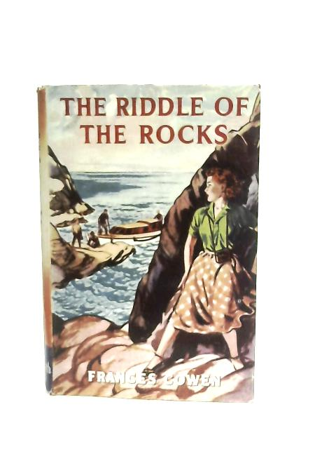 The Riddle of the Rocks By Frances Cowen