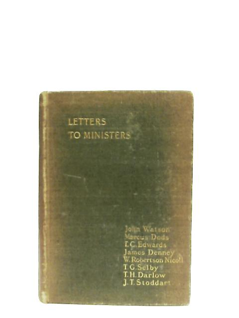 The Clerical Life, A Series Of Letters To Ministers By John Watson et al