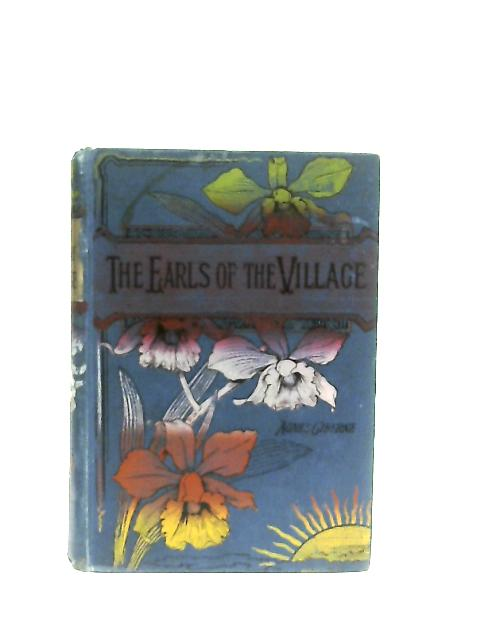 The Earls of the Village By Agnes Giberne