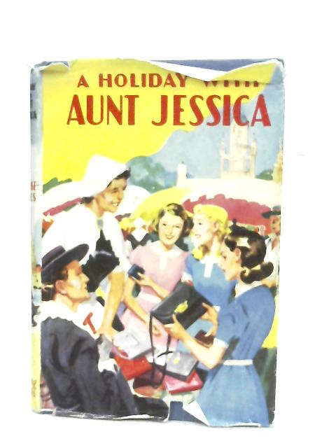 A Holiday with Aunt Jessica By Ambrose Haynes