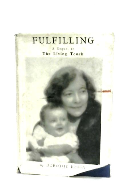 Fulfilling By Dorothy Kerin