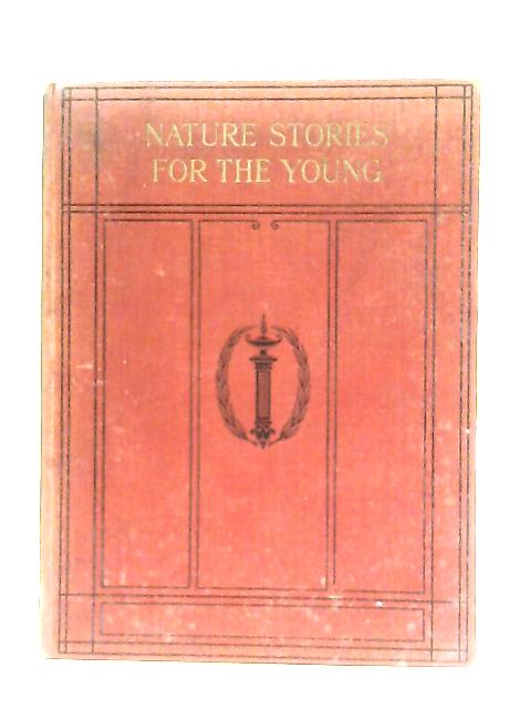 Nature Stories For The Young - Volume II By J. Sinel