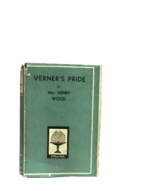 Verner's Pride By Mrs. Henry Wood