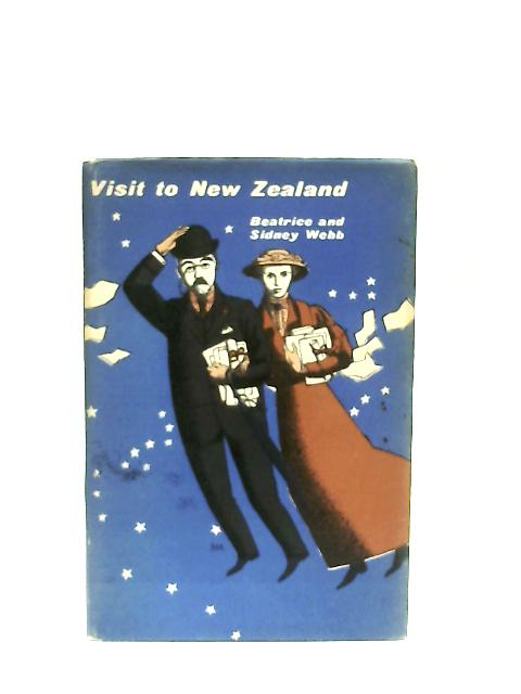 Visit to New Zealand By Beatrice & Sidney Webb