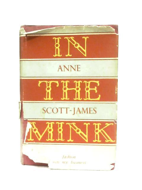 In the Mink By Anne Scott-James