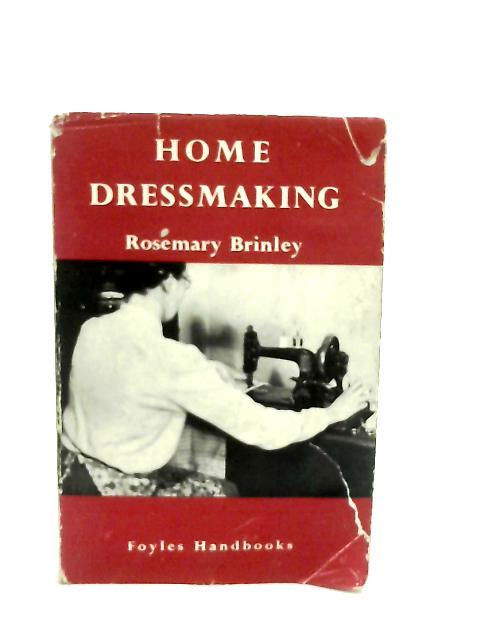 Home Dressmaking By Rosemary Brinley
