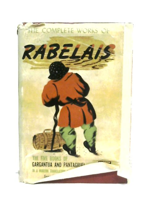 The Complete Works of Rabelais By Francis Rabelais