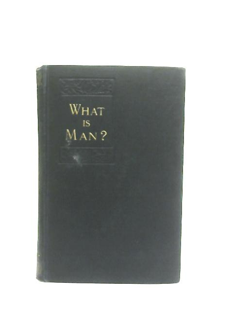 What is Man? and Other Essays By Mark Twain