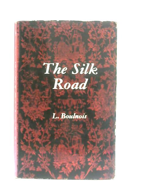 The Silk Road By Luce Boulnois