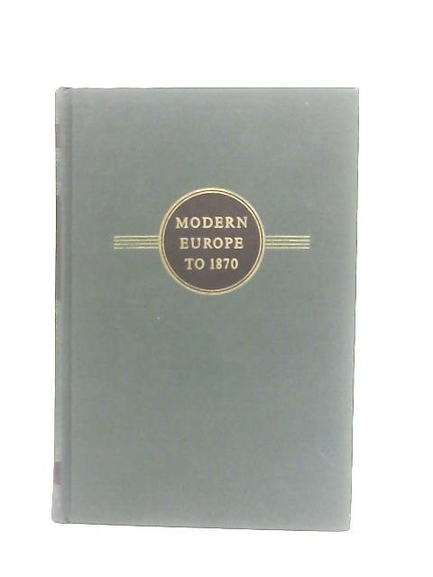 Modern Europe to 1870 By Carlton J. H. Hayes