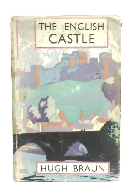 The English Castle By Hugh Braun