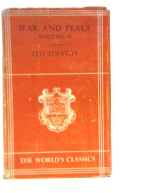War and Peace Volume II By Leo Tolstoy