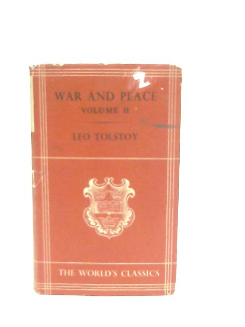War and Peace Volume II (2) By Leo Tolstoy