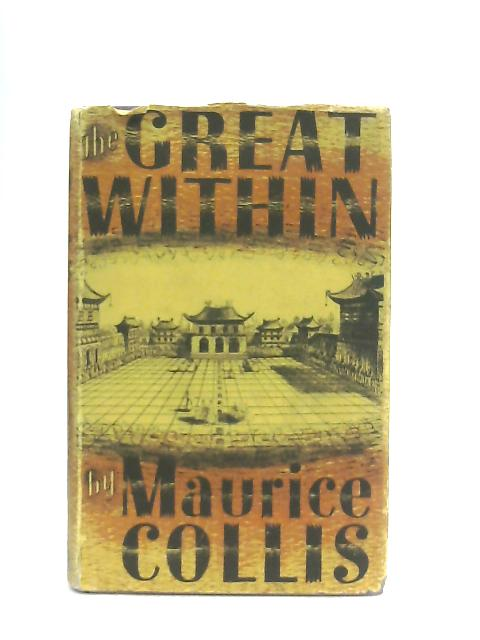 The Great Within By Maurice Collis