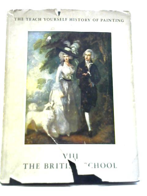 The British School: Vol. VIII By H Schmidt Degener