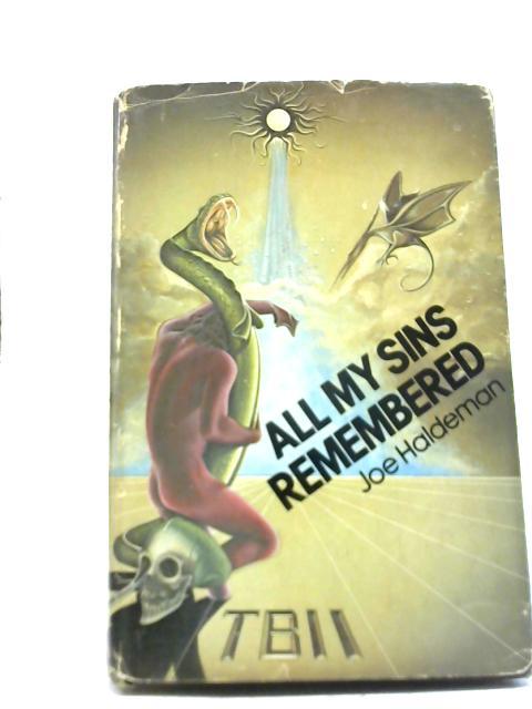 All My Sins Remembered By Joe Haldeman