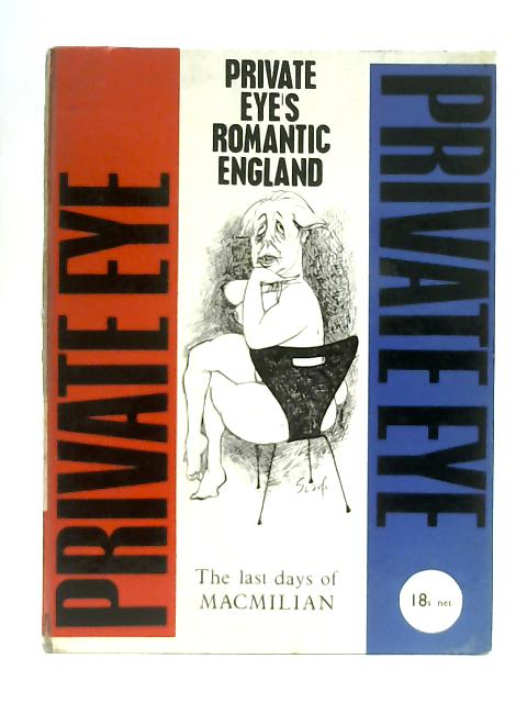 Private Eye's Romantic England and Other Unlikely Stories By W. Rushton