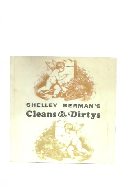 Shelly Berman's Cleans & Dirtys By Shelly Berman