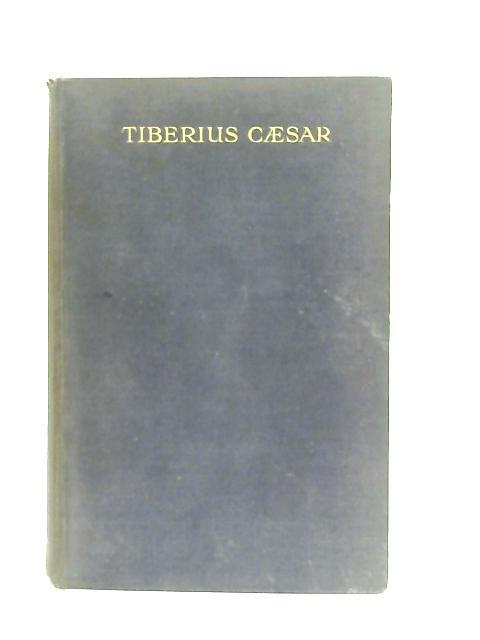 Tiberius Caesar By G. P. Baker