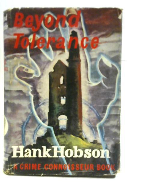Beyond Tolerance By Hank Hobson