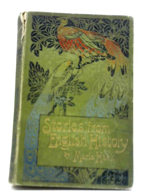 Stories From English History During the Middle Ages By Maria Hack