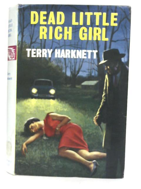 Dead Little Rich Girl By Terry Harknett