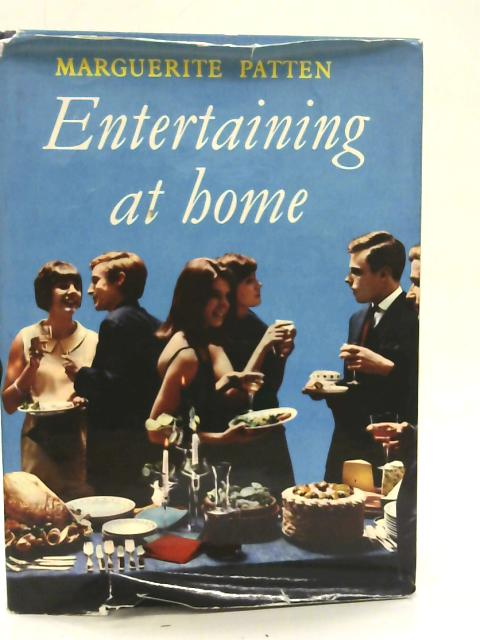 Entertaining at Home By Marguerite Patten