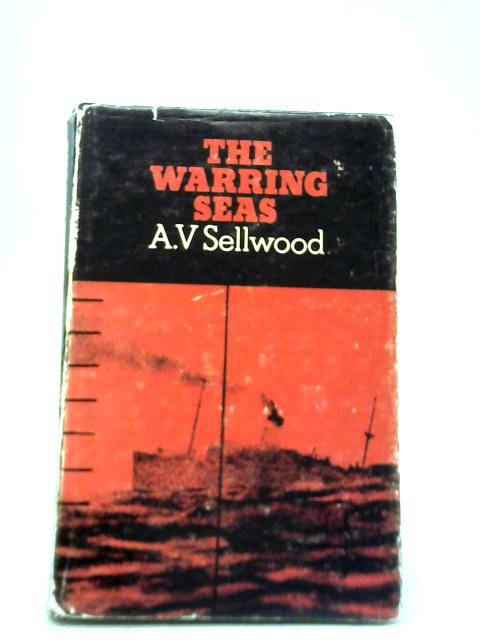 The Warring Seas By A V Sellwood