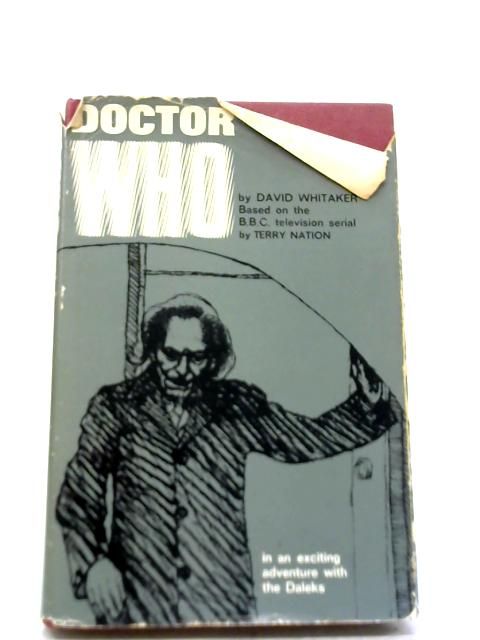 Doctor Who In an Exciting Adventure with the Daleks By David Whitaker
