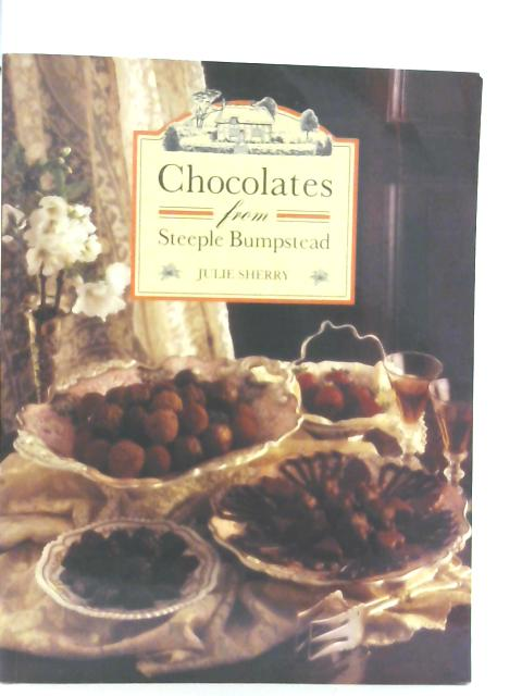 Chocolates from Steeple Bumpstead By Julie Sherry