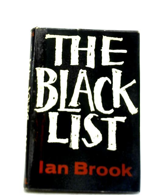 The Black List By Ian Brook
