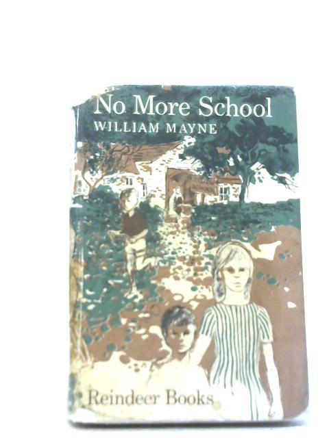 No. More School By William Mayne