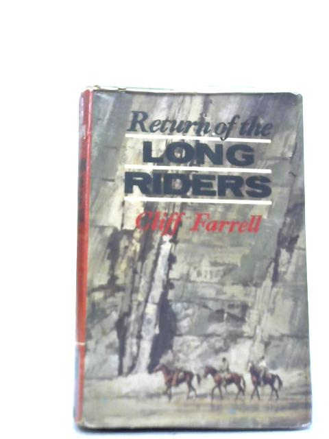 Return of The Long Riders By Cliff Farrell