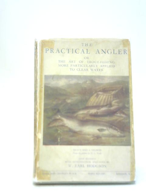 The Practical Angler By W C Stewart