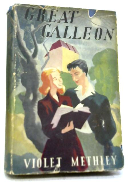 Great Galleon By Violet M. Methley