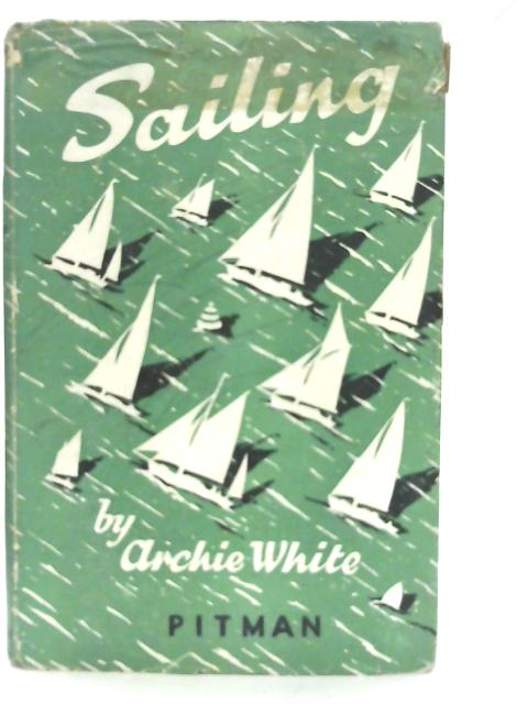 Sailing By Archie White