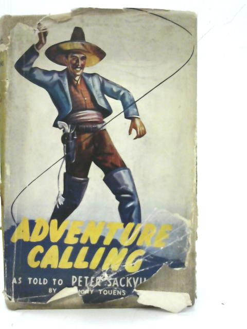 Adventure Calling By Peter Sackville