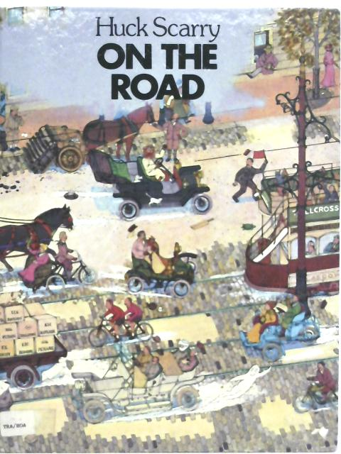 On The Road By Huck Scarry