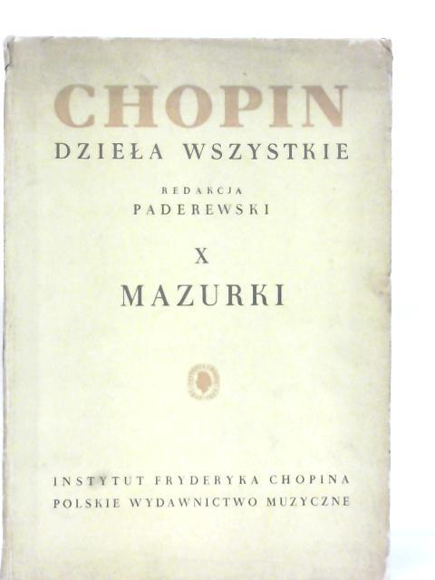 Chopin dziela Wszystkie X, Mazurki na Fortepian By Chopin
